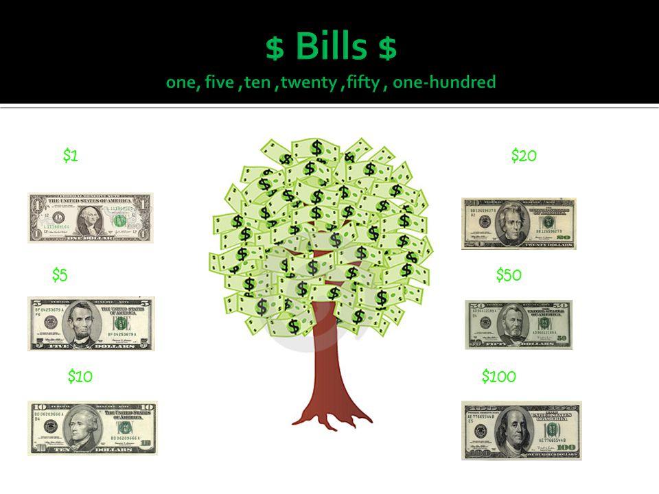 $1 $20 Five $5 $50 $10 $100