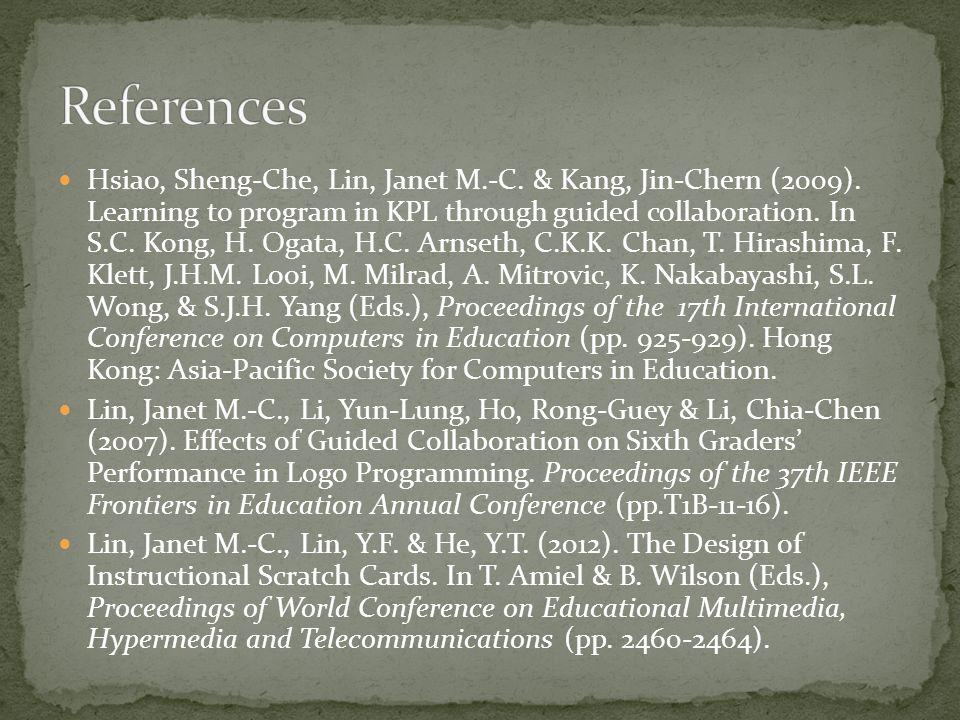 Hsiao, Sheng-Che, Lin, Janet M.-C. & Kang, Jin-Chern (2009).