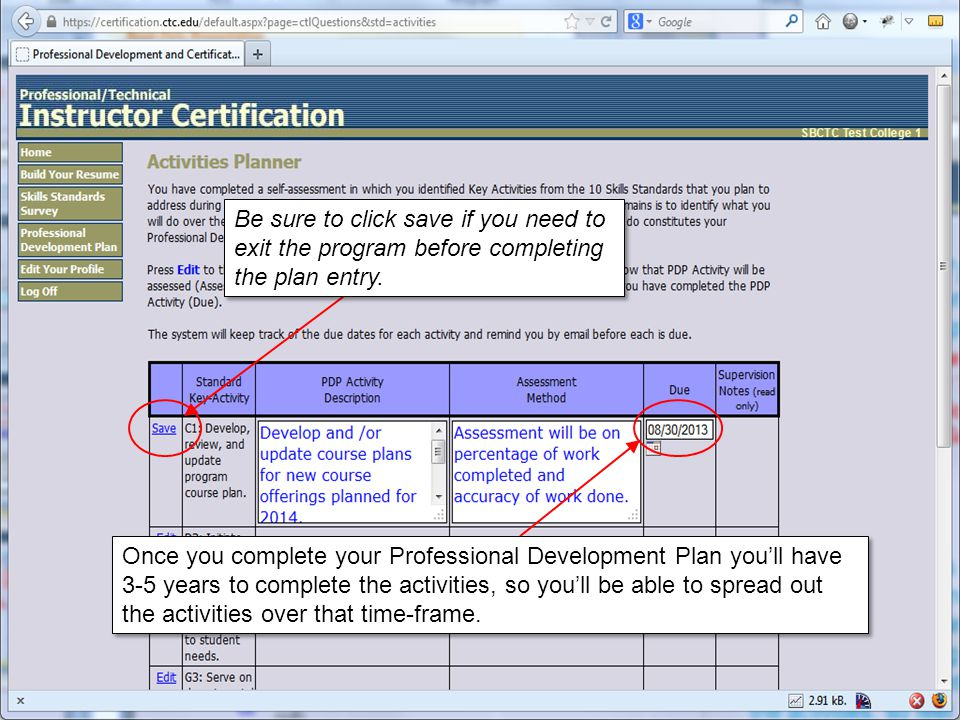 Be sure to click save if you need to exit the program before completing the plan entry.