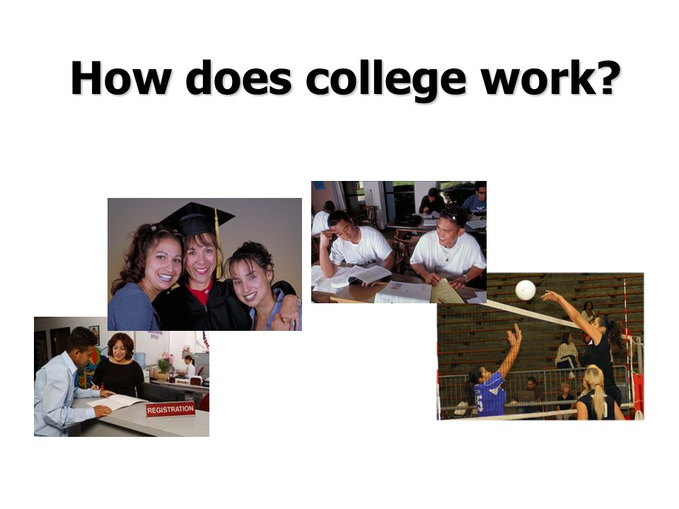 How does college work?