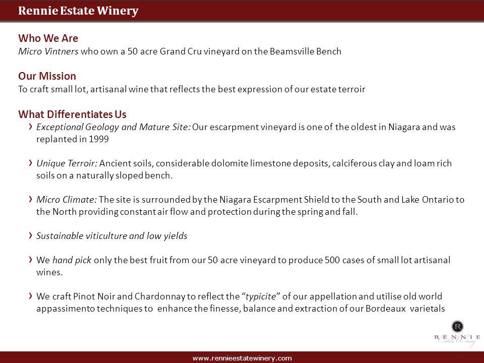 www.rennieestatewinery.com Gaia: Super Niagara Merlot 2010 Rennie Estate Winery – Gaia Cases Produced: 122 Silver Medal at the 2012 InterVin International Wine Awards.
