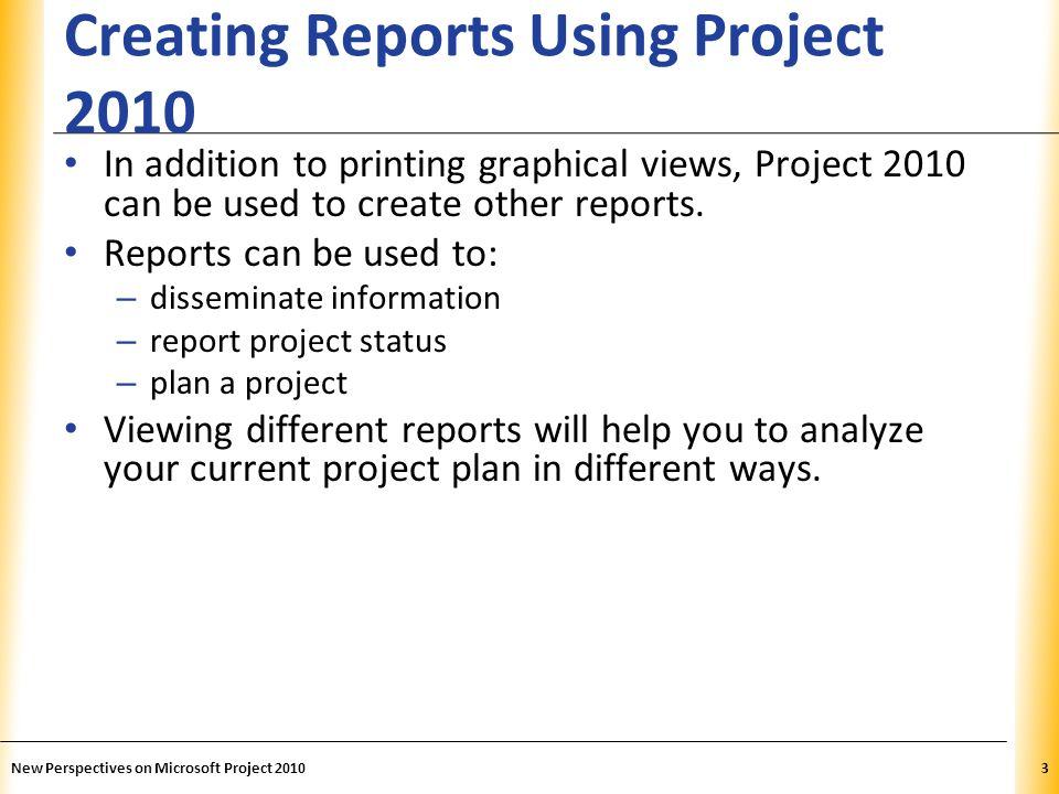 XP Formatting a Gantt Chart Cont.Project 2010 has many formatting options for the Gantt Chart.