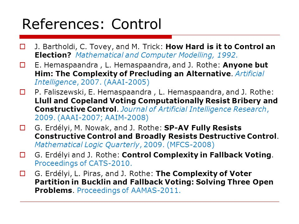 References: Control J. Bartholdi, C. Tovey, and M.