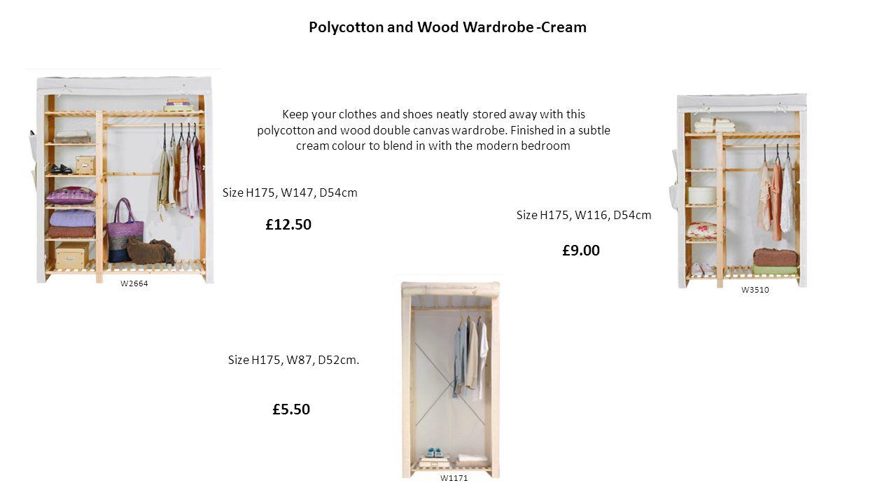 Polycotton and Wood Wardrobe -Cream W3510 W2664 W1171 Size H175, W87, D52cm.