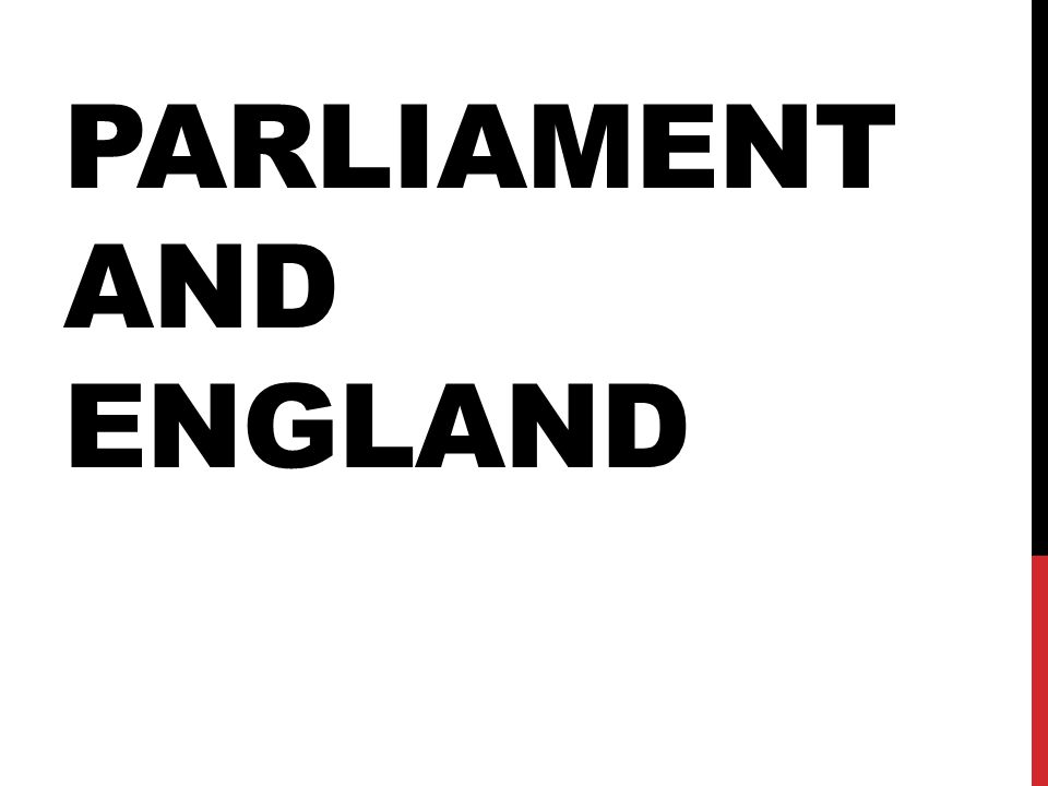 PARLIAMENT AND ENGLAND