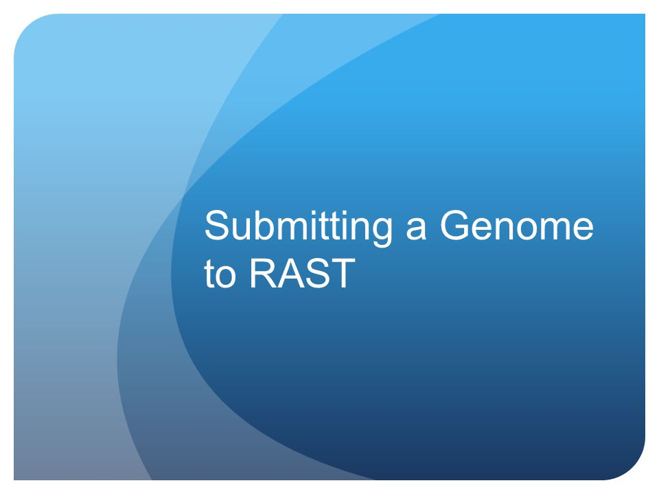 Uploading Your Job 1.Login to your RAST account.