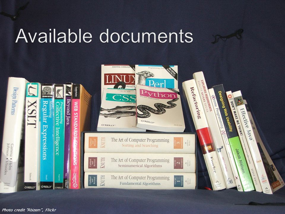 Available documents Photo credit Abizern, Flickr