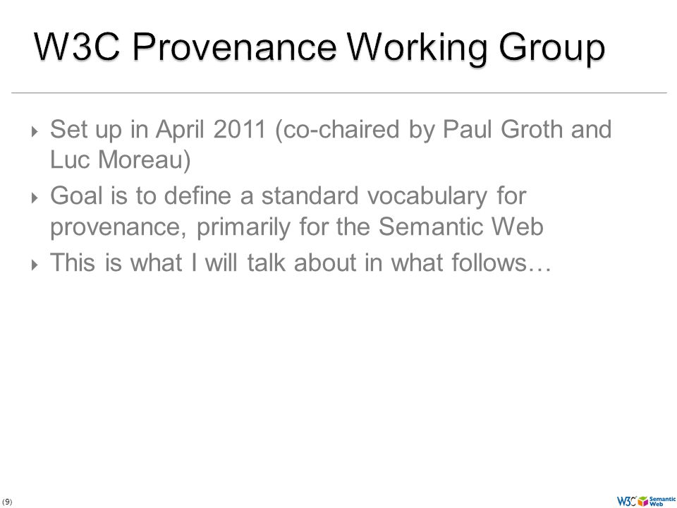 The PROV Vocabulary through an example Photo credit Indy Reading Coalition, Wordpress.com