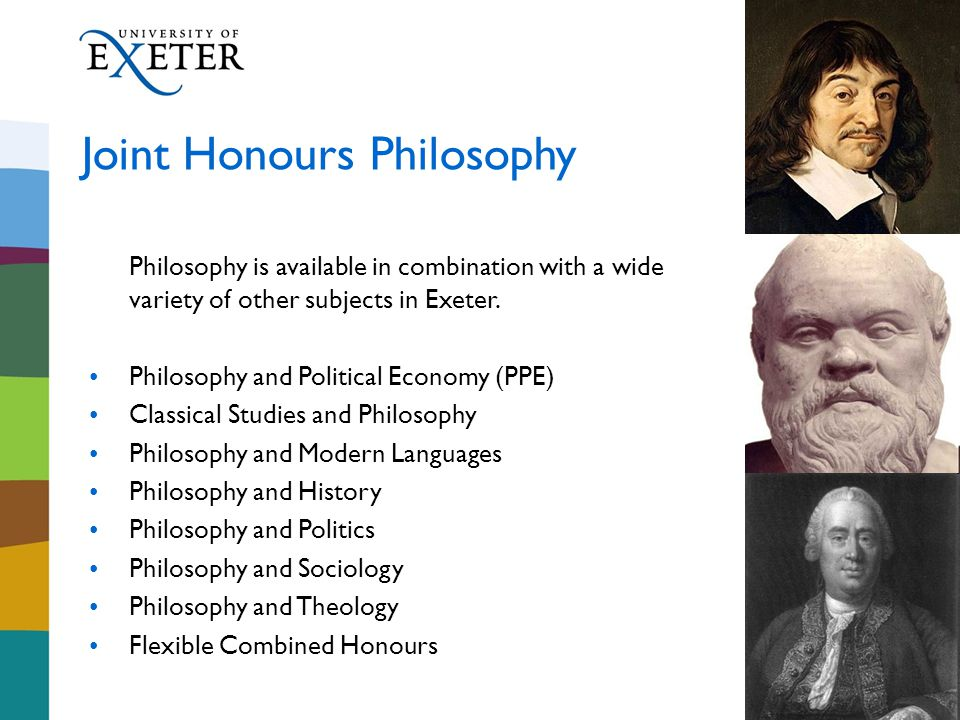 Philosophy is available in combination with a wide variety of other subjects in Exeter.