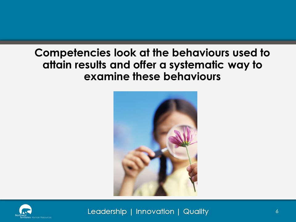 Leadership | Innovation | Quality Section II – Competencies 67 Select the level of each competency demonstrated by the employee.