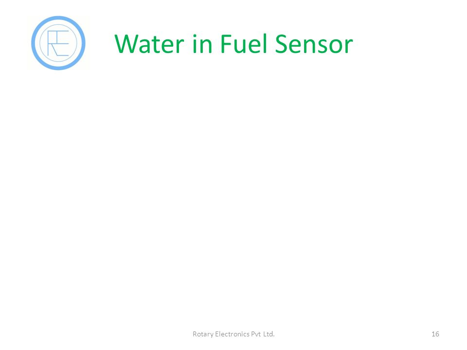 Water in Fuel Sensor 16Rotary Electronics Pvt Ltd.