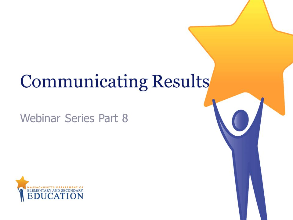 Communicating Results Webinar Series Part 8