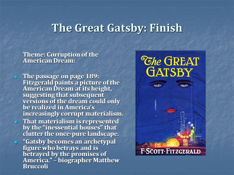 the great gatsby the american dream The great gatsby and the american dream - kindle edition by sandra kochan download it once and read it on your kindle device, pc, phones or tablets use features like bookmarks, note taking and highlighting while reading the great gatsby and the american dream.