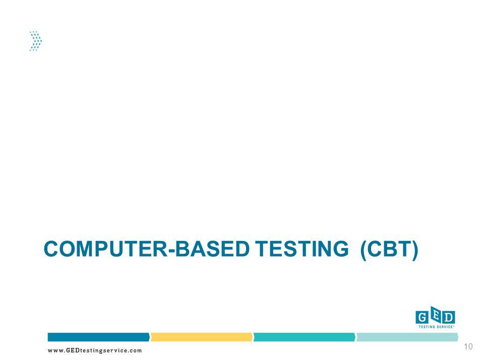 COMPUTER-BASED TESTING (CBT) 10