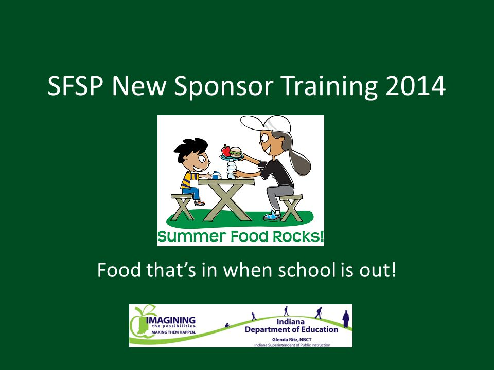 SFSP Sponsor Training Thank you for joining us.