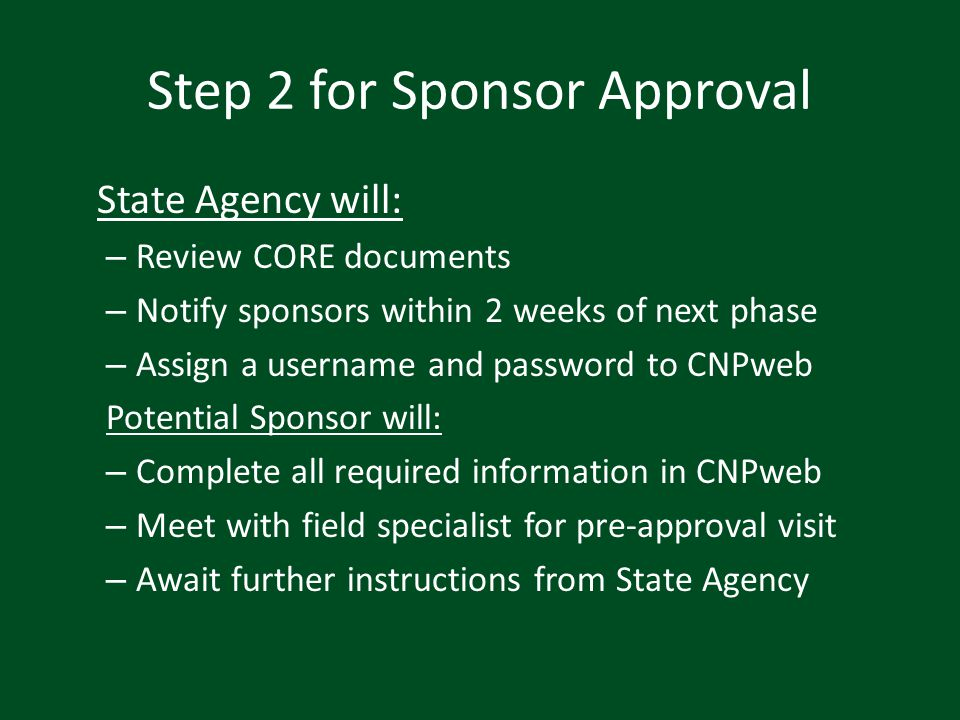 Final Step for Approval In ONE mailing (no fax) to State Agency submit: Signed permanent agreement Signed procurement statement Completed and signed Vendor ID Form (no visible errors on form including erasure marks) Complete letter to local health department Competed local media report
