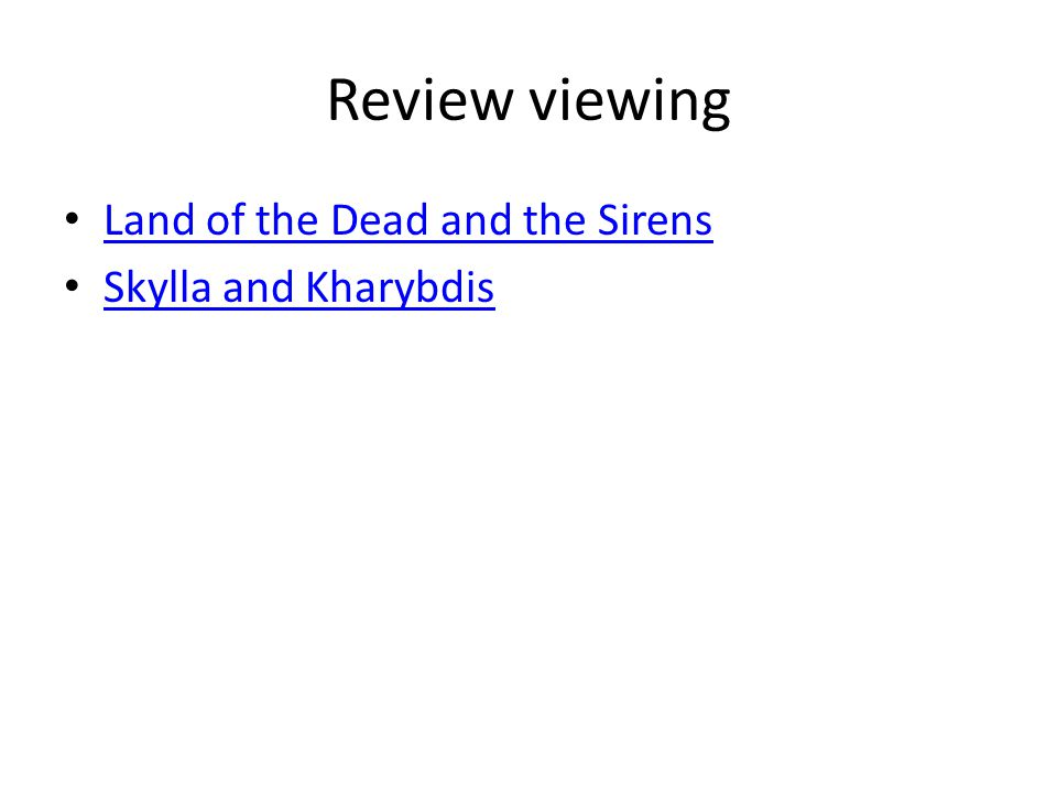 Review viewing Land of the Dead and the Sirens Skylla and Kharybdis