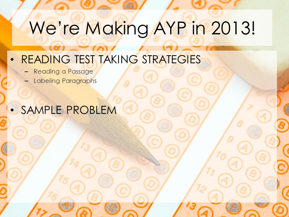 Were Making AYP in 2013.