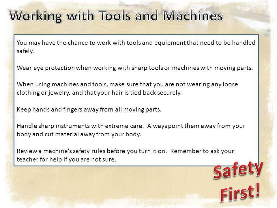 After your work is done, turn off any machines that you are using.
