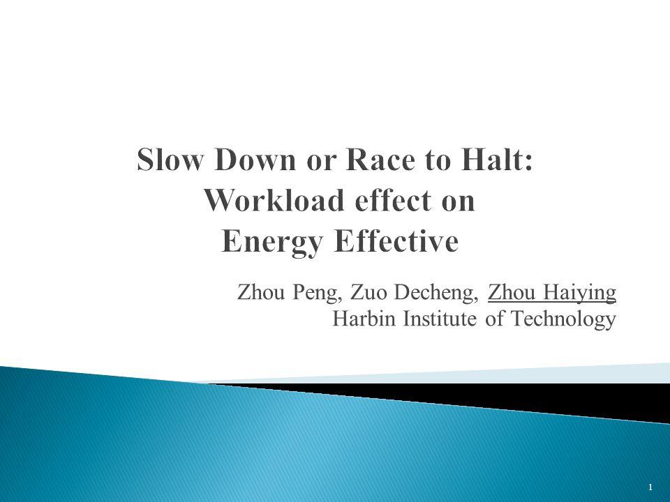 Zhou Peng, Zuo Decheng, Zhou Haiying Harbin Institute of Technology 1