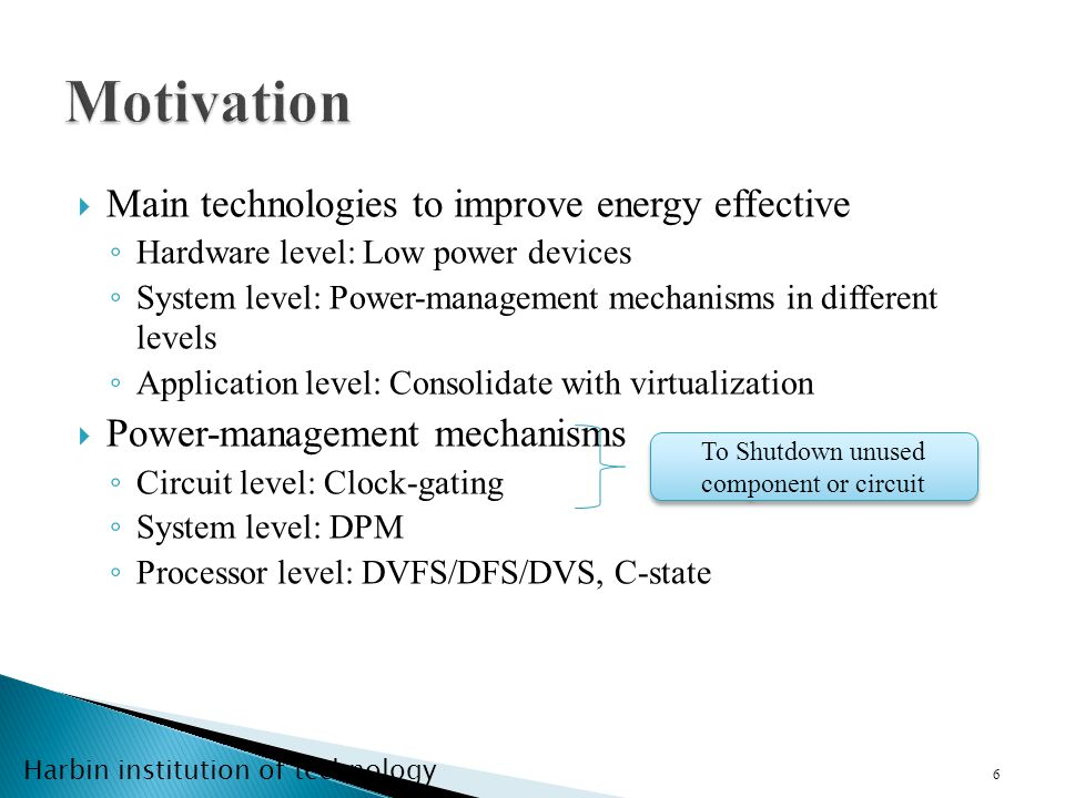 Harbin institution of technology 1.Introducation 2.Workload effect on Energy effective 3.Conclusion & Future works 17