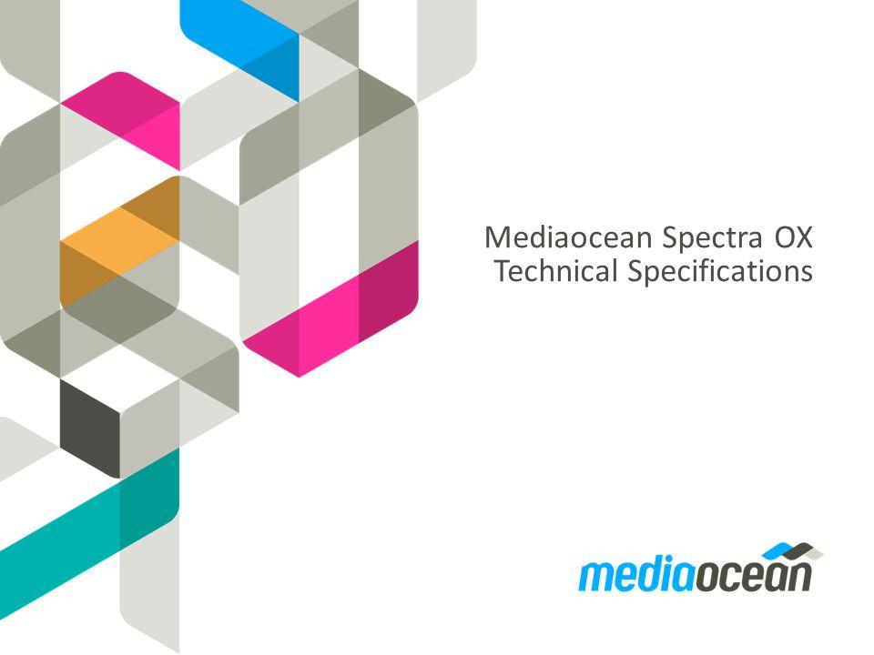 Mediaocean Spectra OX Technical Specifications