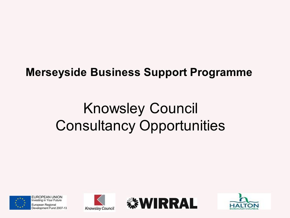 Merseyside Business Support Programme Knowsley Council Consultancy Opportunities