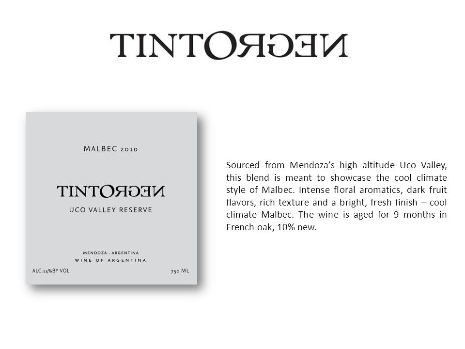 Sourced from Mendozas high altitude Uco Valley, this blend is meant to showcase the cool climate style of Malbec.