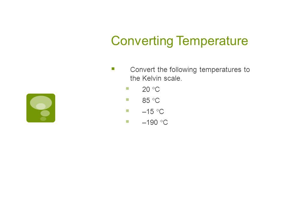 Celcius & Kelvin Temperature Scales