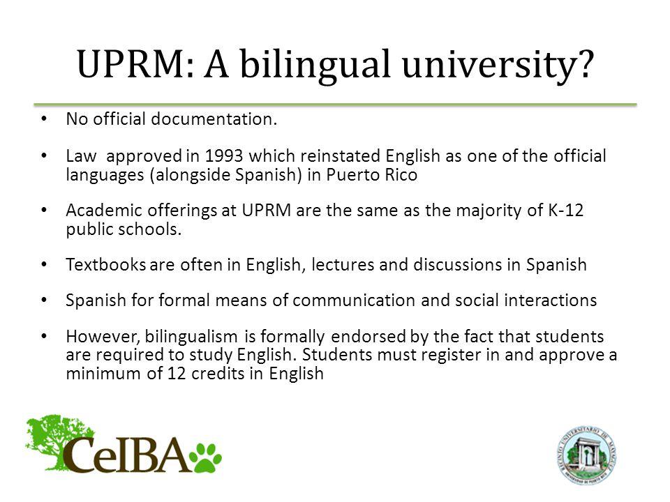 UPRM: A bilingual university. No official documentation.