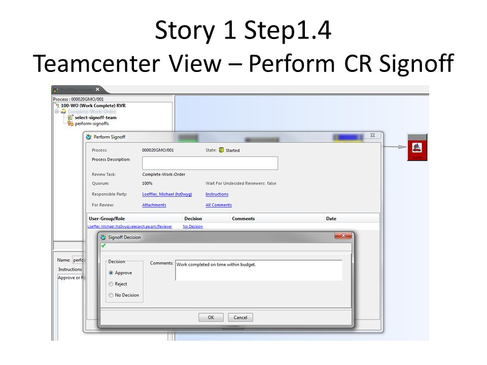 Story 1 Step1.4 Teamcenter View – Perform CR Signoff