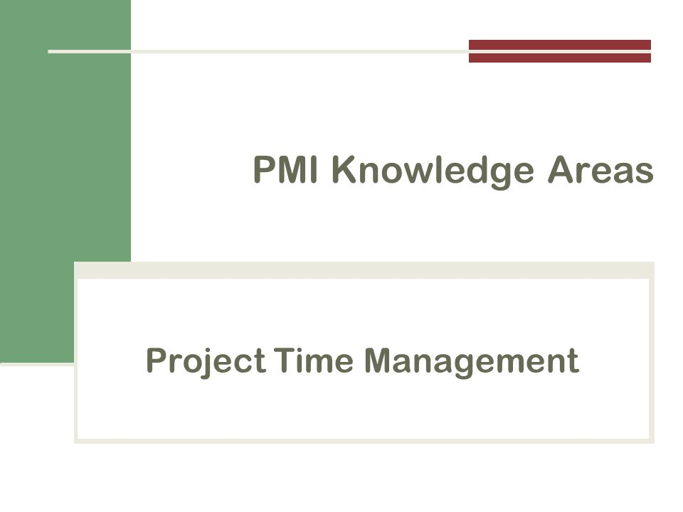 Project Time Management PMI Knowledge Areas