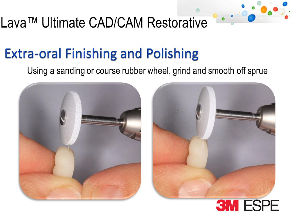 Lava Ultimate CAD/CAM Restorative Using a #9 Robinson bristle brush, incorporate polishing paste into brush