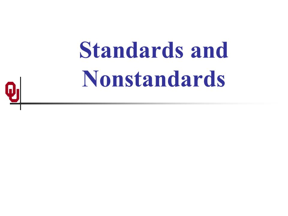 Standards and Nonstandards