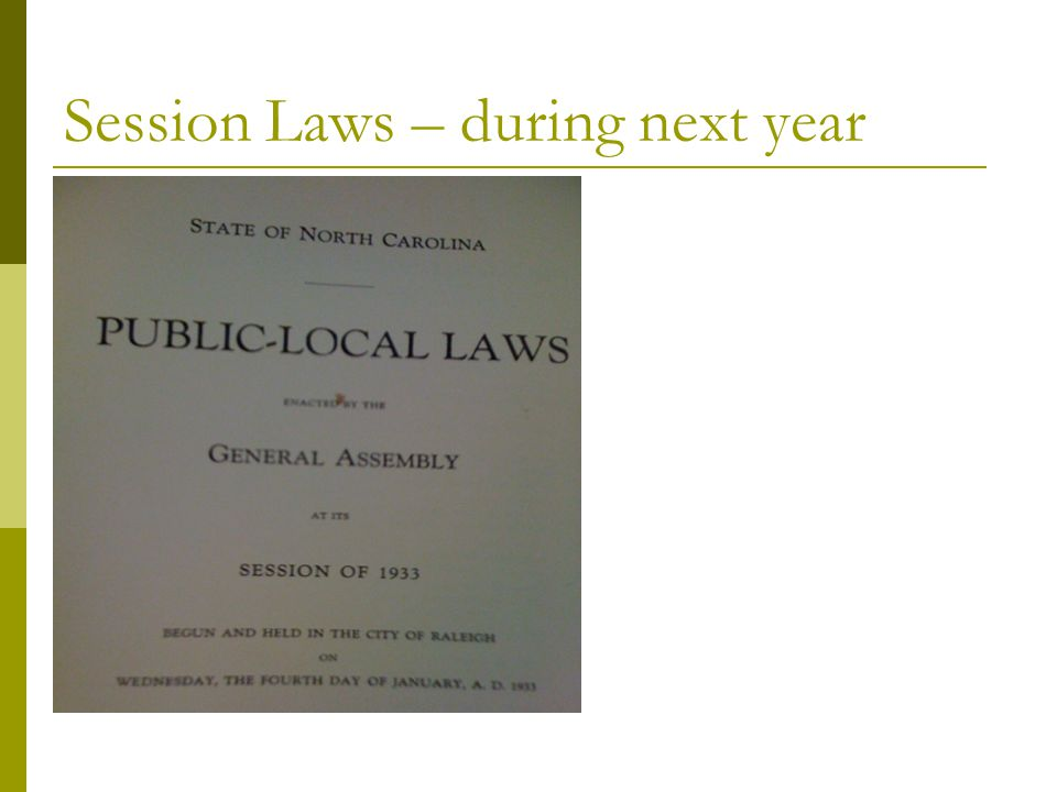 Session Laws – during next year