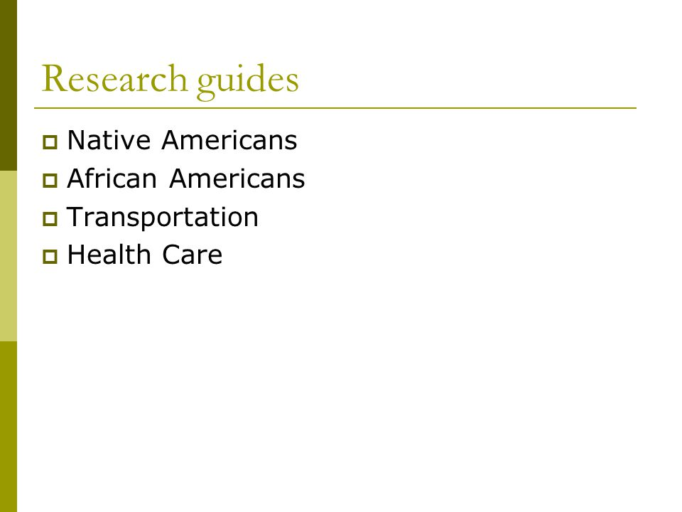 Research guides Native Americans African Americans Transportation Health Care