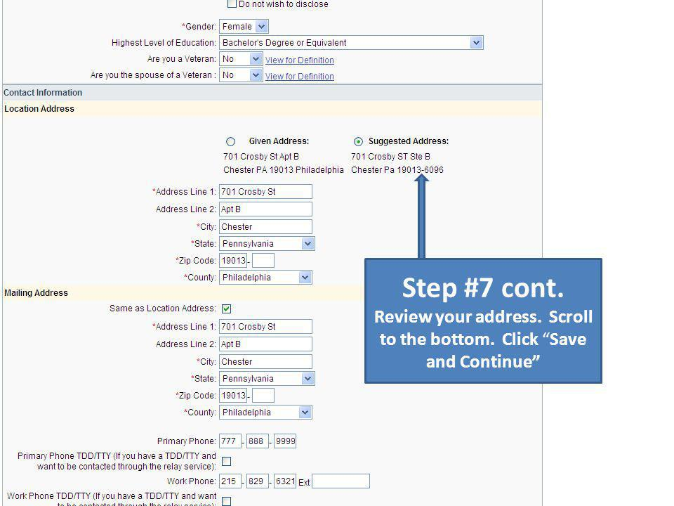 Step #7 cont. Review your address. Scroll to the bottom. Click Save and Continue