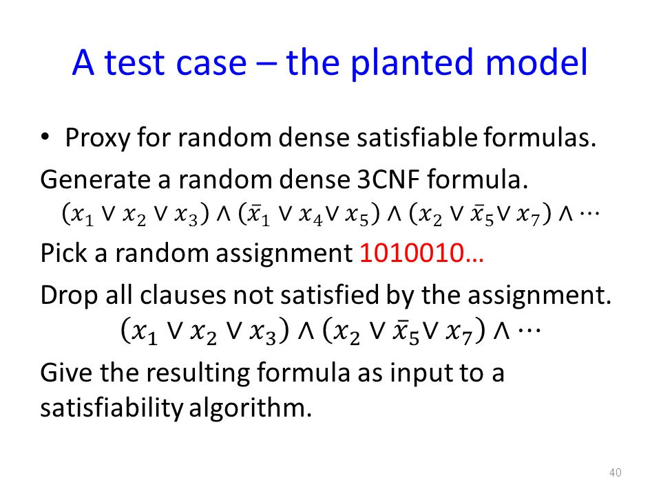 A test case – the planted model 40