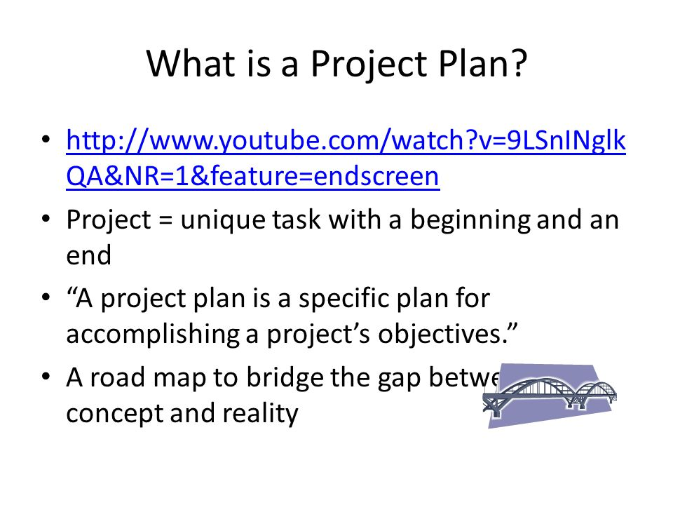 What is a Project Plan.