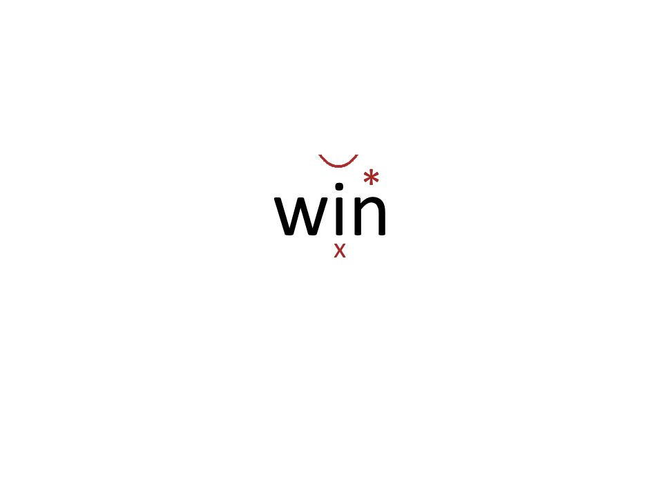 win x *