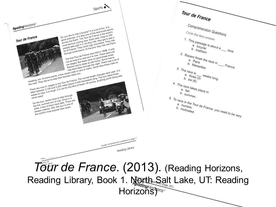 Tour de France. (2013). (Reading Horizons, Reading Library, Book 1. North Salt Lake, UT: Reading Horizons)
