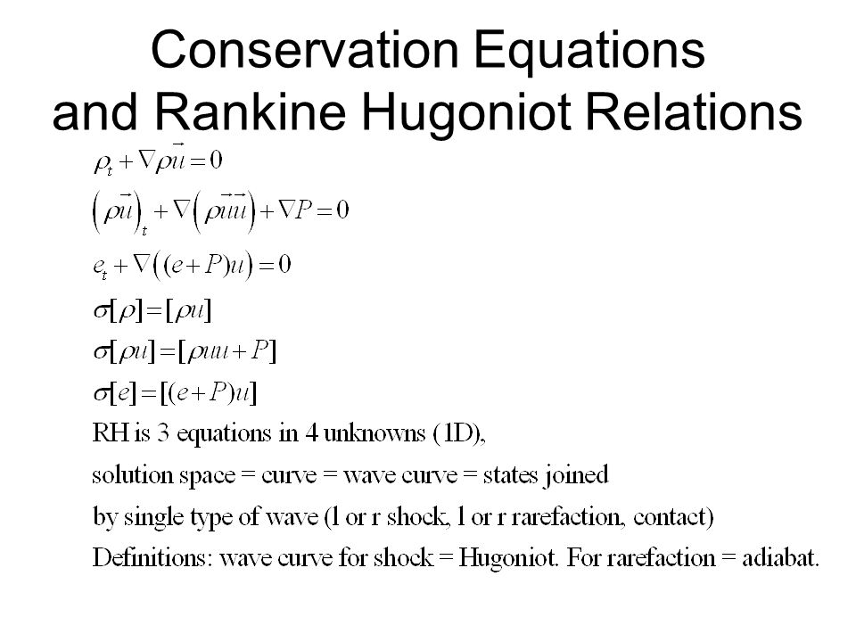 Conservation Equations and Rankine Hugoniot Relations