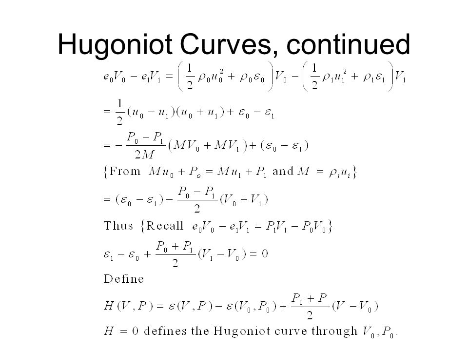 Hugoniot Curves, continued