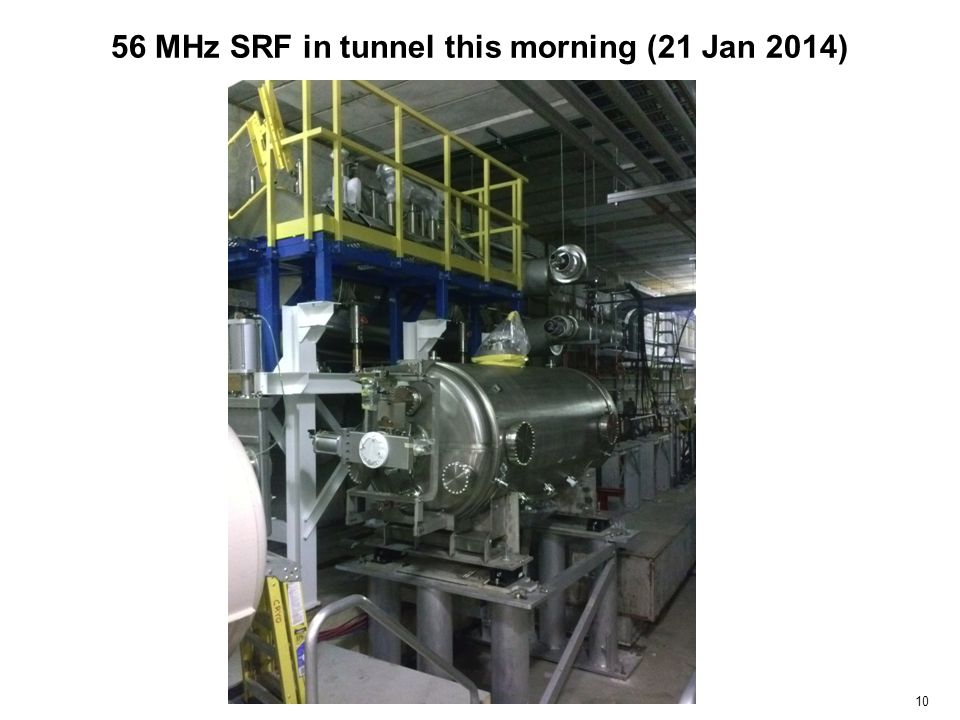 56 MHz SRF in tunnel this morning (21 Jan 2014) 10