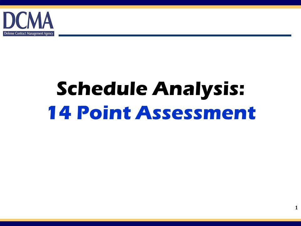 1 Schedule Analysis: 14 Point Assessment