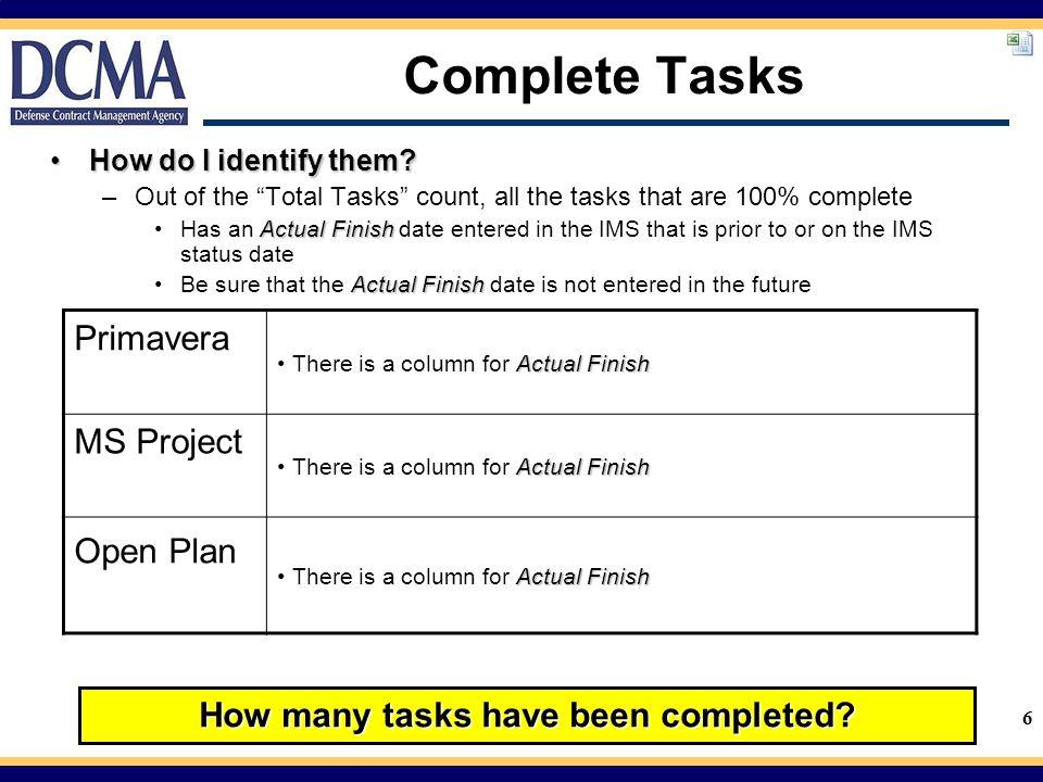 6 Complete Tasks How do I identify them?How do I identify them.