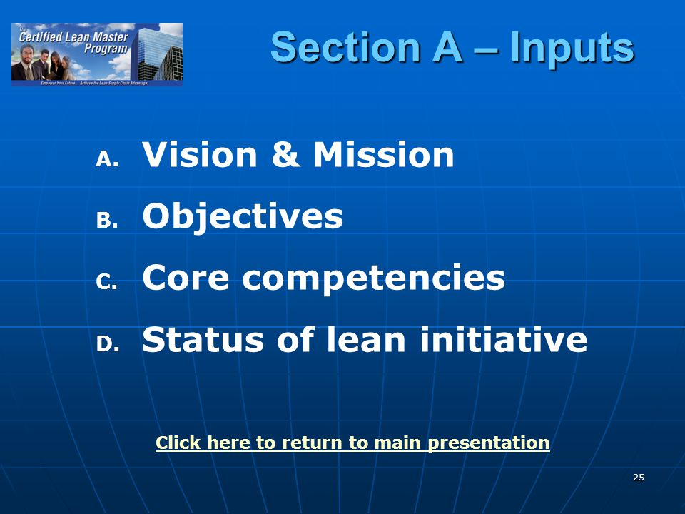 25 Section A – Inputs A. A. Vision & Mission B. B.