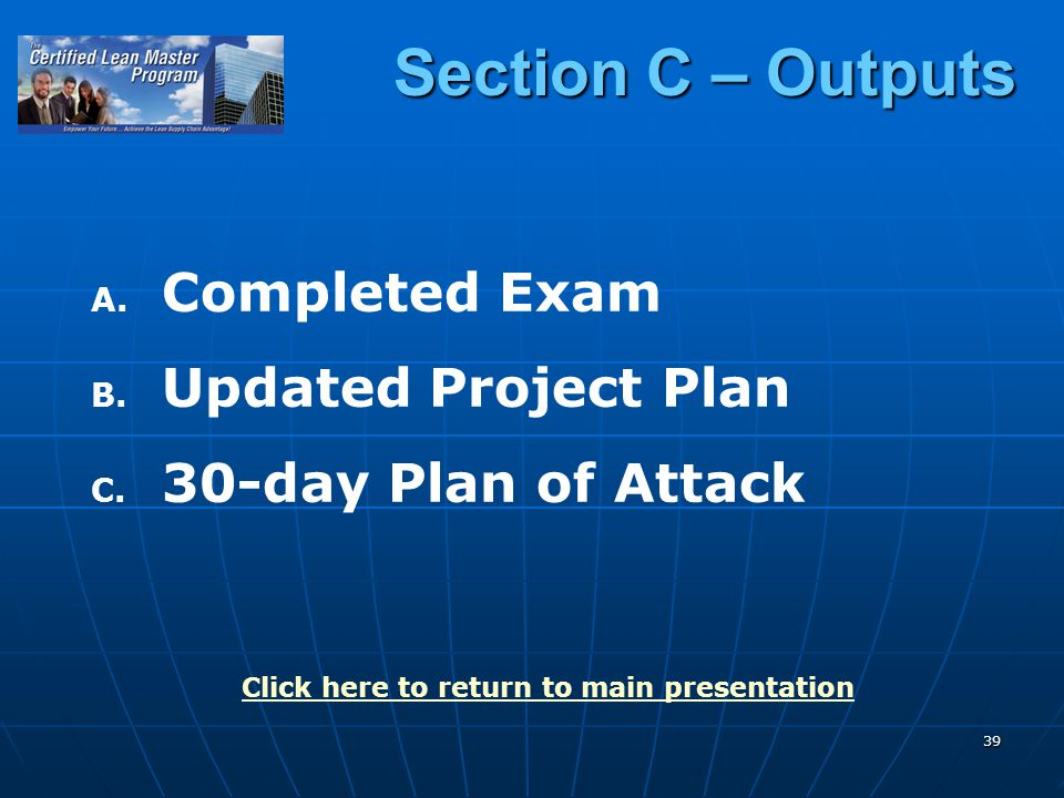 39 Section C – Outputs A. A. Completed Exam B. B.
