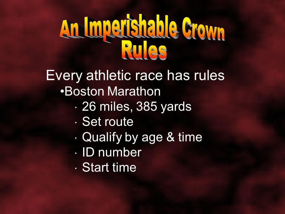 Race for our soul has standards 1 Cor. 9:21; 2 Tim. 2:5; Jas. 1:25 Start: obedience Mk. 16:16