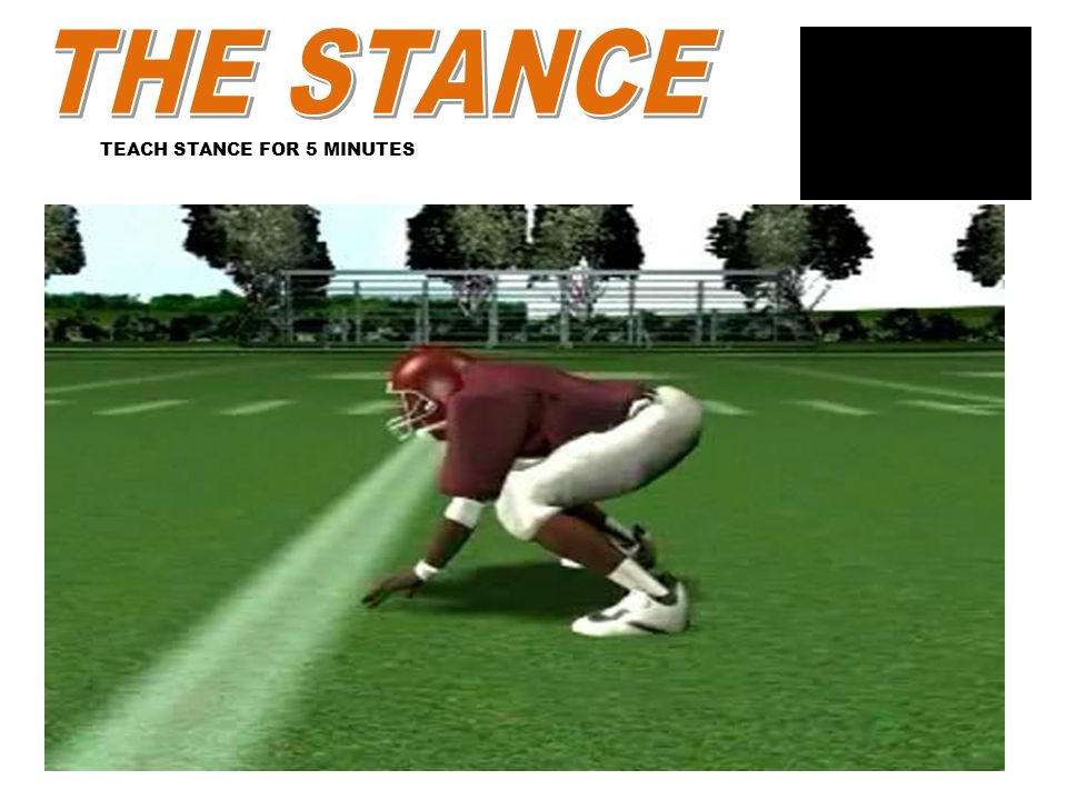 TEACH STANCE FOR 5 MINUTES